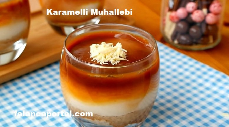 Sütlü Karamelli Muhallebi