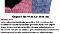 Örgüde Normal Kol Kesimi Video