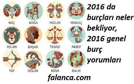 2016 burçları bekleyenler