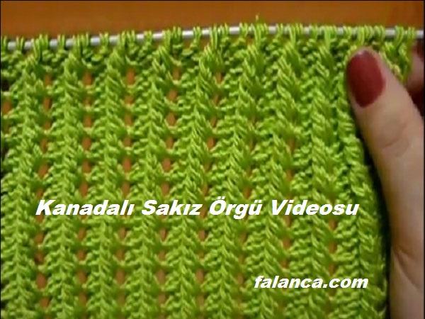 Kanadalı Sakız Örgü Videosu