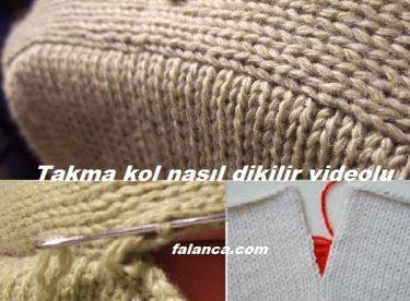 Takma Kol Nasıl Dikilir Videolu