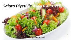 Salata Diyeti İle Ayda 6 Kilo Verin