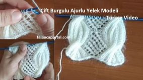 Cift Burgulu Ajurlu Yelek Modeli Turkce Video 1