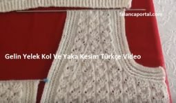 Gelin Yelek Kol Ve Yaka Kesim Turkce Video 1