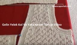 Gelin Yelek Kol Ve Yaka Kesim Turkce Video 1