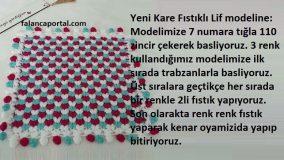 Yeni Kare Fıstıklı Lif Modeli