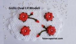 Güllü Oval Lif Modeli 1