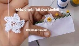 Yıldız Çiçekli Tığ Oya Modeli 1