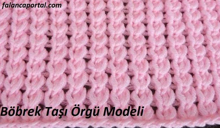 Bobrek Tasi Orgu Modeli 1