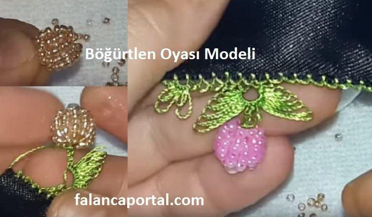 Bogurtlen Oya Modeli 1