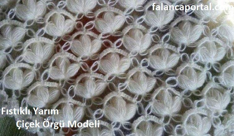 Fıstıklı Yarım Çiçek Örgü Modeli 1