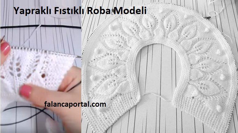 Yapraklı Fıstıklı Roba Modeli