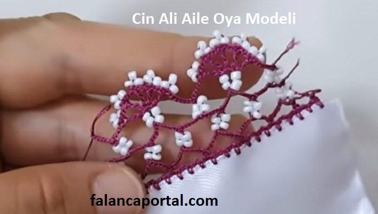 Cin Ali Aile Oya Modeli