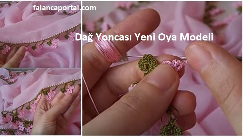 Dag Yoncasi Yeni Oya Modeli 1