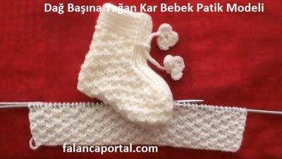 Dağ Başına Yağan Kar Bebek Patik Modeli