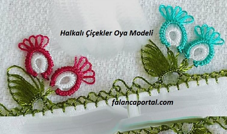 Halkalı Çiçekler Oya Modeli 1
