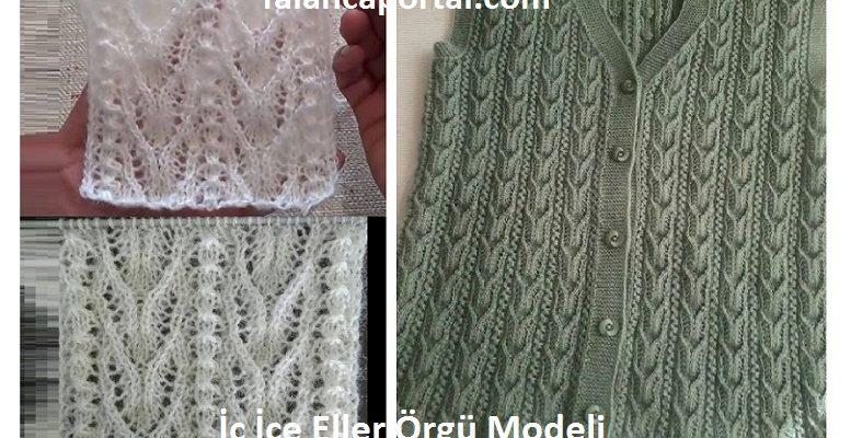 Ic Ice Eller Orgu Modeli 1