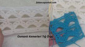Osmanlı Kemerleri Tığ Örgü 1