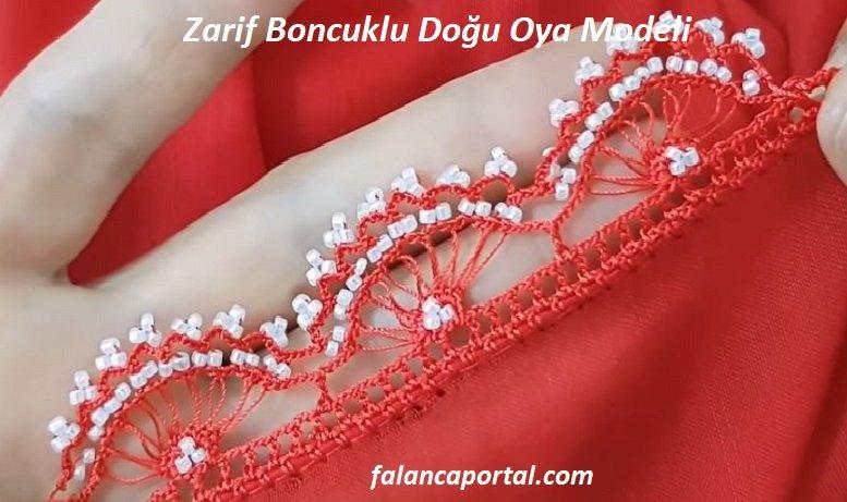 Zarif Boncuklu Doğu Oya Modeli