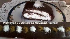 Pişmeyen 10 dakikada Hovarda Pastası