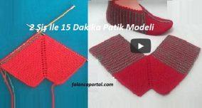 2 Şiş İle 15 Dakika Patik Modeli
