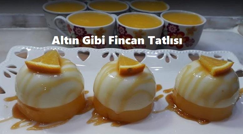 Altın Gibi Fincan Tatlısı