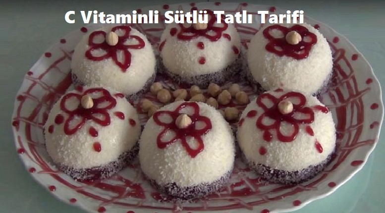 C Vitaminli Sütlü Tatlı Tarifi 1
