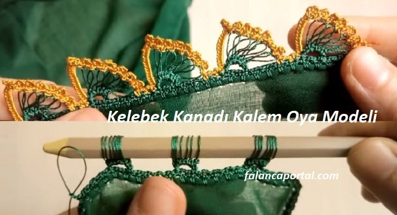 Kelebek Kanadı Kalem Oya Modeli