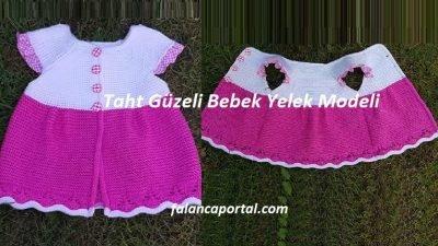 Taht Güzeli Bebek Yelek Modeli