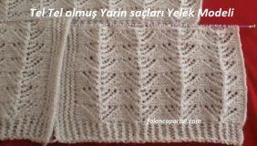 Tel Tel Olmus Yarin Saclari Yelek Modeli 1