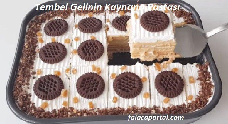 Tembel Gelinin Pastası