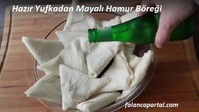 Hazır Yufkadan Mayalı Hamur Böreği
