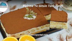 Pişirme Ye Gitsin Tatlı Tarifi 1
