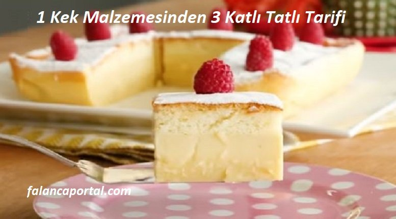 1 Kek Malzemesinden 3 Katlı Tatlı Tarifi
