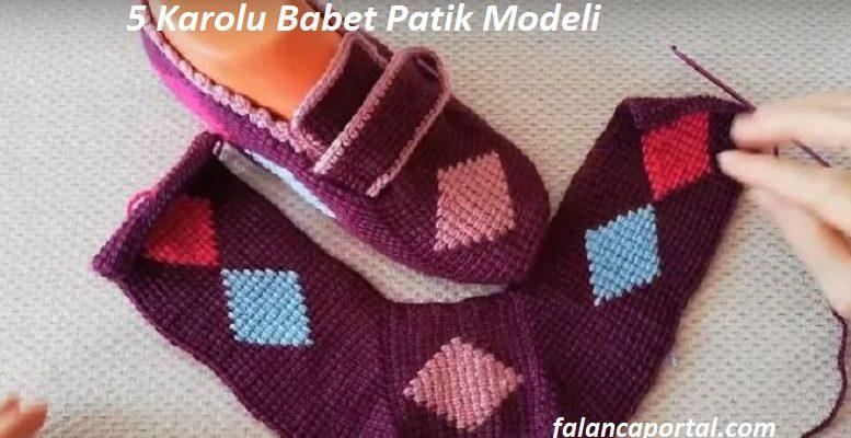 5 Karolu Babet Patik Modeli 1