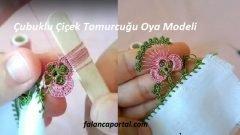 Çubuklu Çiçek Tomurcuğu Oya Modeli