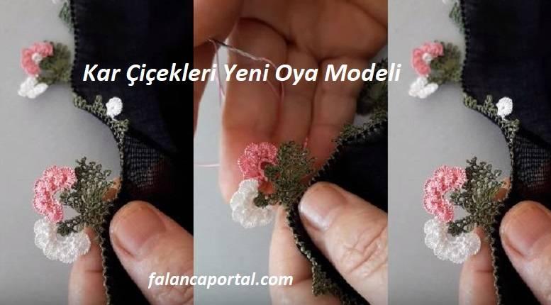 Kar Çiçekleri Yeni İğne Oyası Modeli