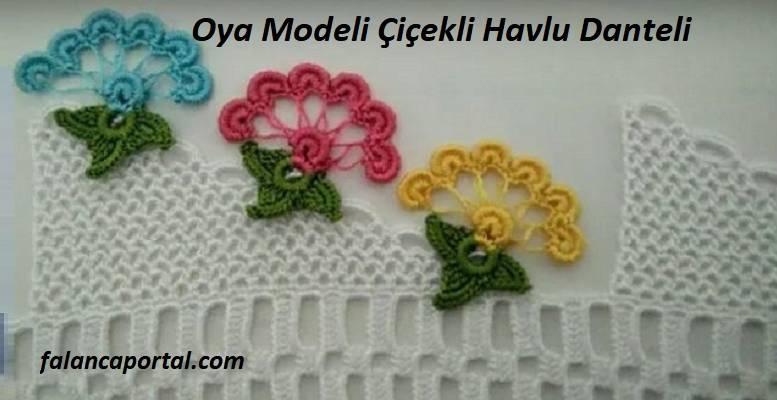 Oya Modeli Çiçekli Havlu Danteli 1