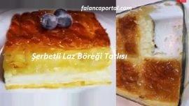 Şerbetli Laz Böreği Tatlısı