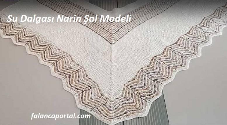 Su Dalgası Narin Şal Modeli