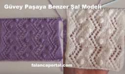 Güvey Paşaya Benzer Şal Modeli 1