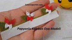 Papyonlu Kelebek Oya Modeli