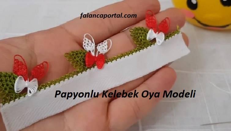 Papyonlu Kelebek Oya Modeli 1