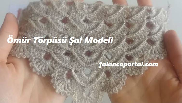 Ömür Törpüsü Şal Modeli 1