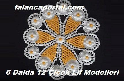 6 Dalda 12 Çiçek Lif Modelleri