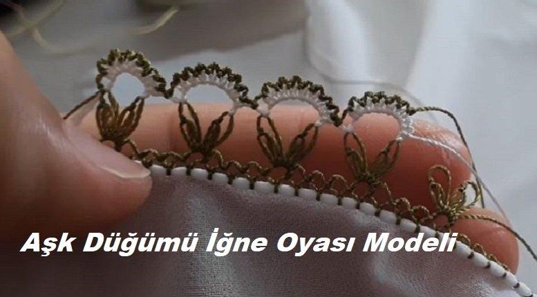 Aşk Düğümü İğne Oyası Modeli