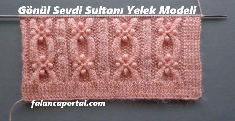 Gönül Sevdi Sultanı Yelek Modeli 1