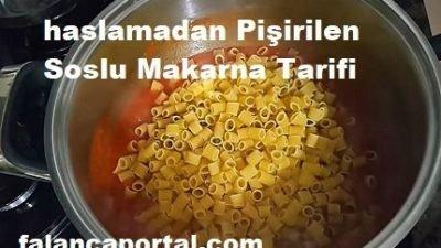Haşlamadan Pişirilen Soslu Makarna Tarifi