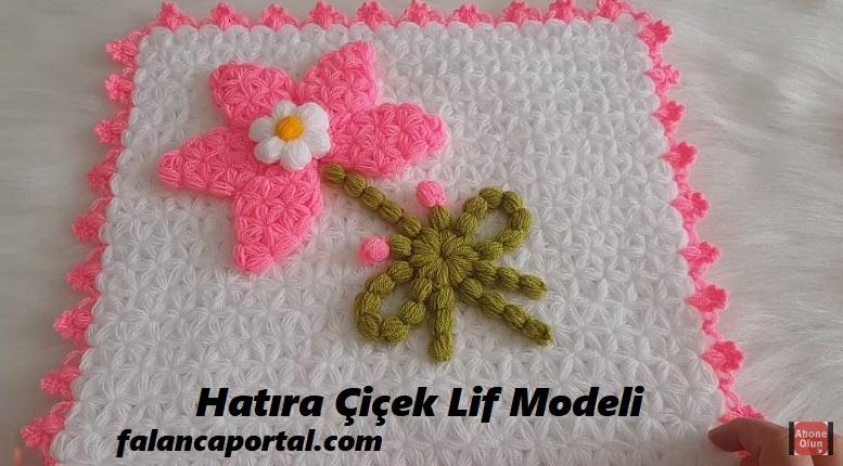 Hatıra Çiçek Lif Modeli