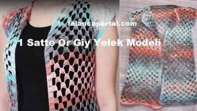 1 Saatte Ör Giy Yelek Modeli